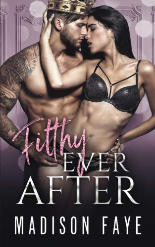 Read Online Filthy Ever After (Royally Screwed) (Volume 5) pdf
