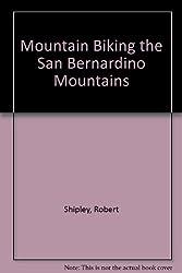 Mountain Biking the San Bernardino Mountains