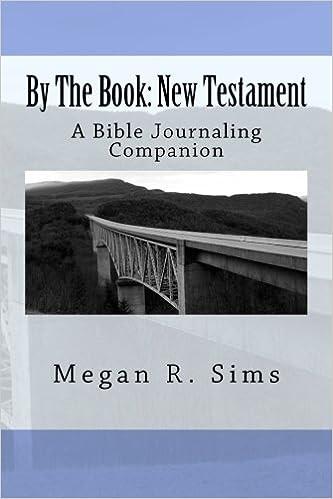 Download By The Book: New Testament: A Bible Journaling Companion (Volume 2) PDF, azw (Kindle), ePub, doc, mobi