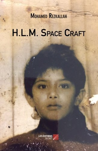 Read Online H.L.M. Space Craft (French Edition) pdf