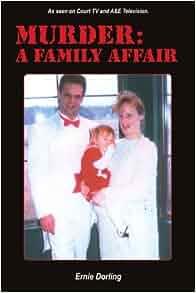 Murder: A Family Affair: Ernest Dorling: 9781414048062 ...