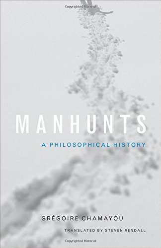 Manhunts: A Philosophical History