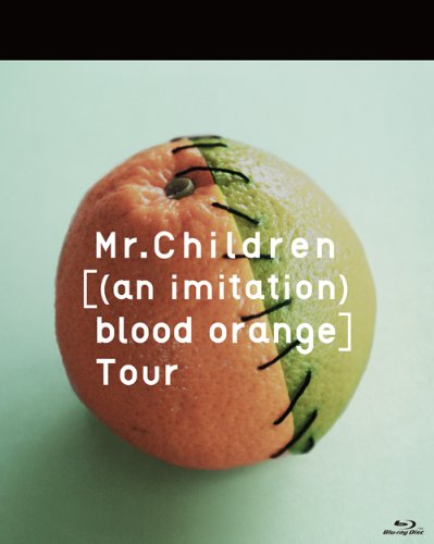 Mr.Children [(an imitation) blood orange]Tour [Blu-ray] B00FZ9TOY4
