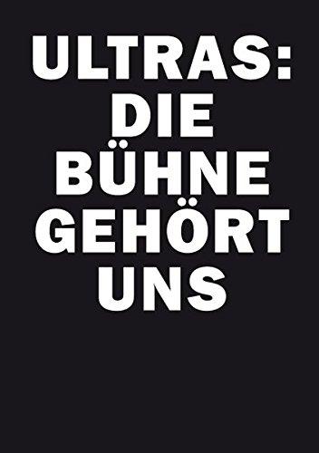 Price comparison product image Ultras: Die Bühne gehört uns!