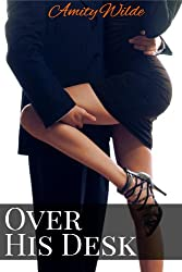 Over His Desk (Dominated At Work, BDSM Erotica) (English Edition)