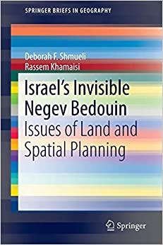 Descargar Libro Mobi Israel's Invisible Negev Bedouin: Issues Of Land And Spatial Planning Kindle A PDF
