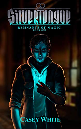 Pdf Mystery Silvertongue (Remnants of Magic Book 1)