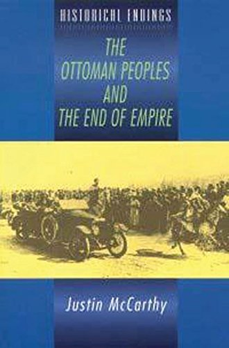 Org Turkey (The Ottoman Peoples and the End of Empire (Historical Endings))