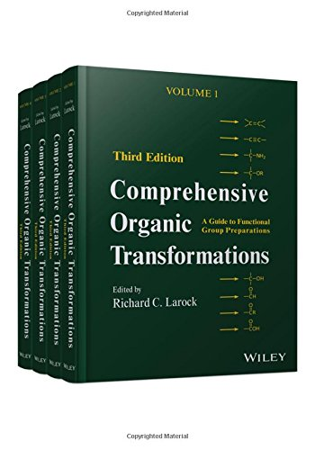 Comprehensive Organic Transformations, 4 Volume Set: A Guide to Functional Group Preparations