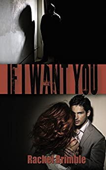 If I Want You by [Brimble, Rachel]