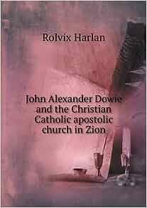 john alexander dowie books pdf
