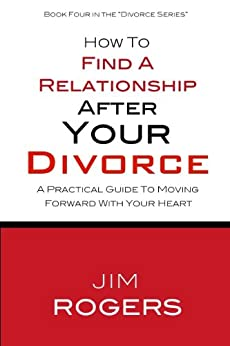 Amazon.com: How To Find A Relationship After Your Divorce