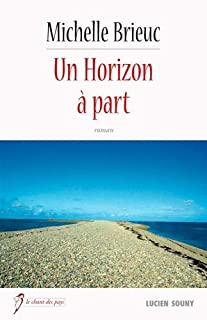 Un horizon à part, Brieuc, Michelle