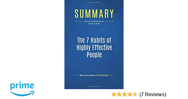 Summary The 7 Habits Of Highly Effective People Review And