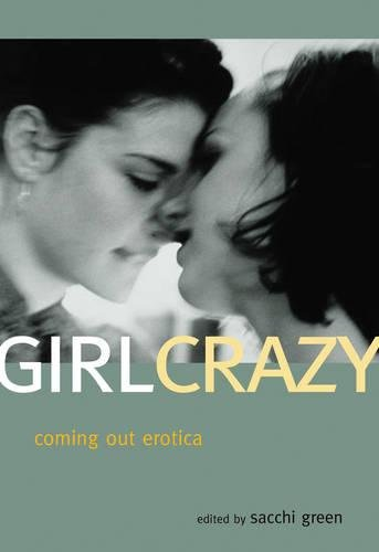Girl Crazy: Coming Out Erotica
