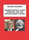 Warren Buffett, Class Warfare, and the Exploitation Theory