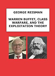 Warren Buffett, Class Warfare, and the Exploitation Theory