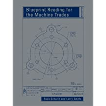 Blueprint Reading for the Machine Trades (6th Edition)