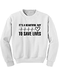 Expression Tees (Black Print It's A Beautiful Day to Save Lives Crewneck Sweatshirt