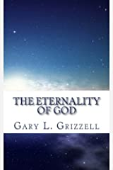The Eternality Of God (Biblical Studies Series from Self Publishing Innovations) Paperback