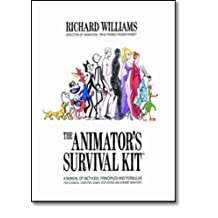 Animators Survival Kit: A Working Manual Of Methods Principles And Formulas For Computer