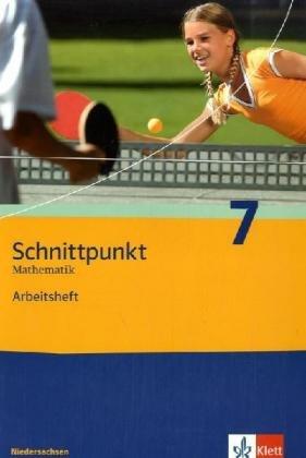 Schnittpunkt Mathematik - Ausgabe für Niedersachsen / Arbeitsheft plus Lösungsheft 7. Schuljahr