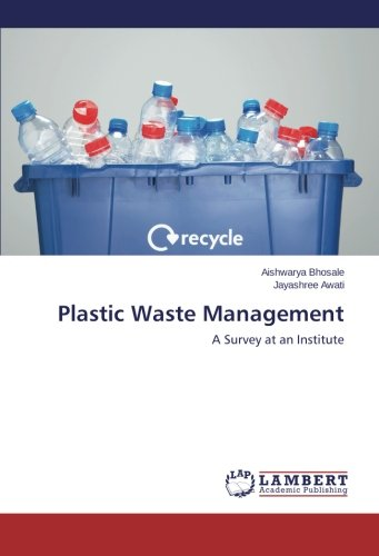 Plastic Waste Management: A Survey at an Institute