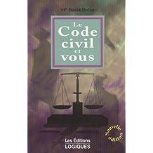 Code civil et vous 3e ed.
