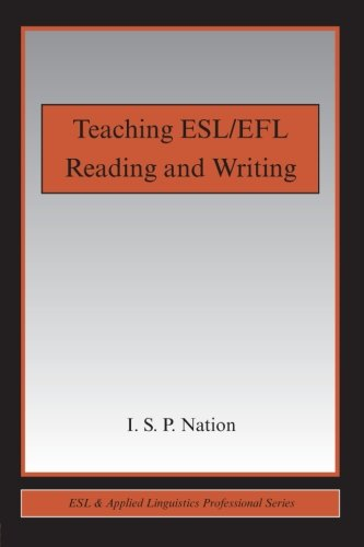 Teaching ESL/EFL Reading and Writing (ESL & Applied Linguistics Professional Series)