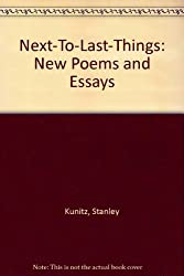 Next-To-Last-Things: New Poems and Essays