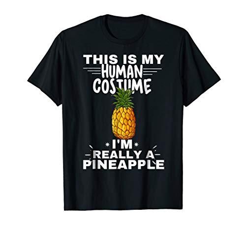 Human Costume I'm Really A Pineapple Halloween T Shirt Funny