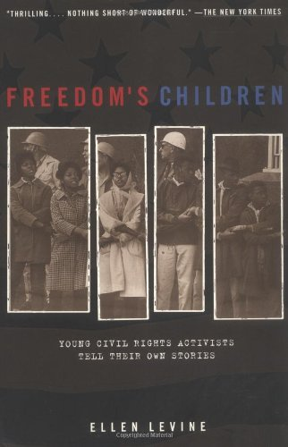 Freedom's Children: Young Civil Rights Activists Tell Their Own Stories from Puffin
