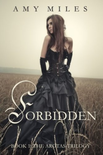 #freebooks – Forbidden (The Arotas Series Book 1) by Amy Miles