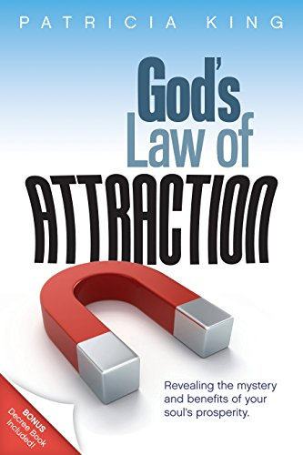 Gods law of attraction revealing the mystery and benefits of your gods law of attraction revealing the mystery and benefits of your souls prosperity by fandeluxe Choice Image