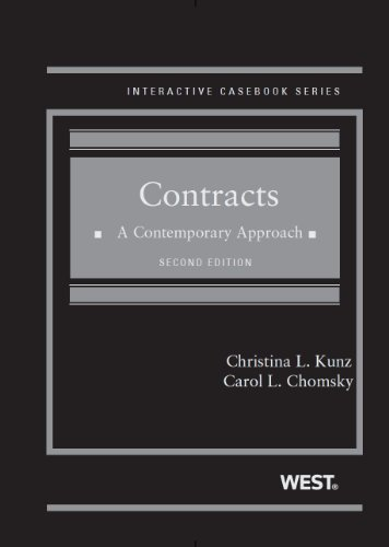 Contracts: A Contemporary Approach, 2d (Interactive Casebook Series) PDF