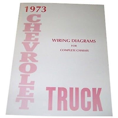 1973 CHEVROLET TRUCK & PICKUP COMPLETE 10 PAGE SET OF FACTORY ELECTRICAL WIRING DIAGRAMS & SCHEMATICS GUIDE - CHEVY 73 (Set Wiring Truck Complete)