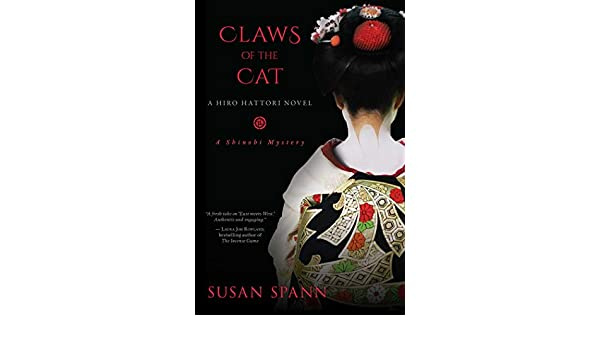 Claws Of The Cat (A Shinobi Mystery): Amazon.es: Susan Spann ...