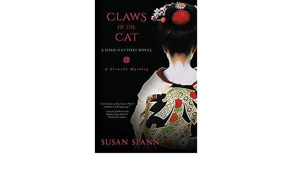 Claws Of The Cat (A Shinobi Mystery): Amazon.es: Susan Spann ...