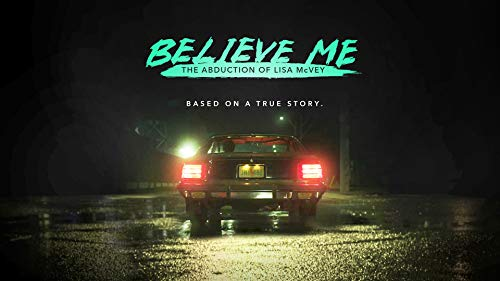 Believe Me: The Abduction of Lisa McVey for sale  Delivered anywhere in USA