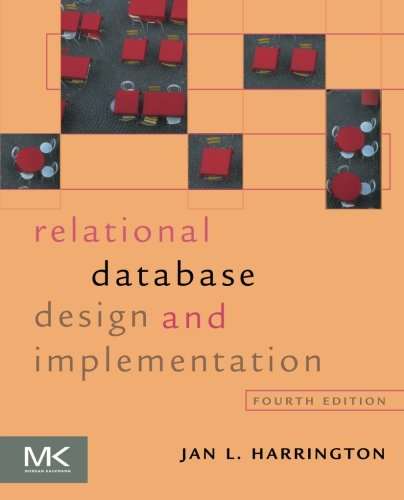 Relational Database Design and Implementation, Fourth Edition