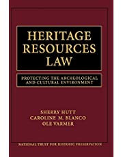 Heritage Resources Law: Protecting the Archeological and Cultural Environment