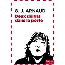 Deux doigts dans la porte: Un thriller psychologique (Crime fleuve noir t. 29) (French Edition)