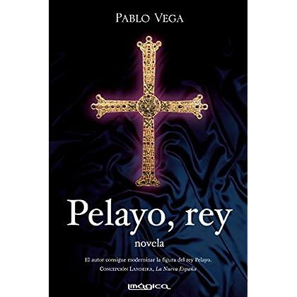 Pelayo, Rey