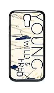 Cool Painting Young Wild and Free Snap-on Hard Back Case Cover Shell for Samsung GALAXY S4 I9500 I9502 I9508 I959 -1416