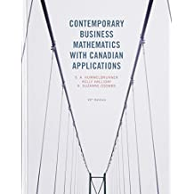 Contemporary Business Mathematics with Canadian Applications Plus MyMathLab with Pearson eText -- Access Card Package (10th Edition)