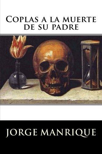 Coplas a la muerte de su padre (Spanish Edition) [Jorge Manrique] (Tapa Blanda)
