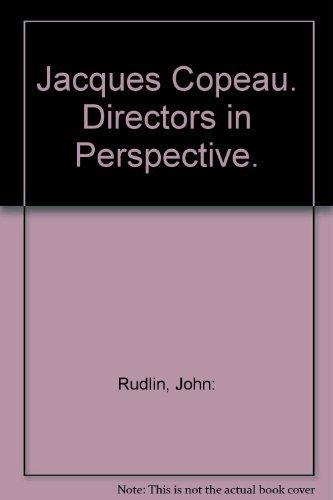 Jacques Copeau (Directors in Perspective)