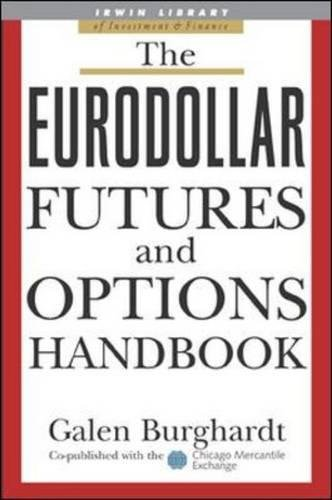 The Eurodollar Futures and Options Handbook (McGraw-Hill Library of Investment and Finance) by imusti