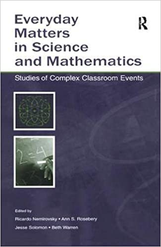 Book Everyday Matters in Science and Mathematics: Studies of Complex Classroom Events
