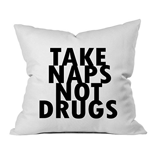 Oh, Susannah Take Naps Not Drugs 18x18 Inch Throw Pillow Cover (1 18 X 18 inch, Black)